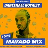 100% Mavado Mix - Dancehall Royalty