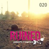 Ruined Radio - 020 (March 2017)