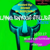 Living Envious Styles Hosted by Divino w/ Deep -Ep. 8