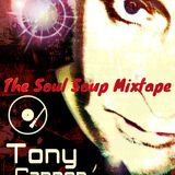 Tony Cannon - The Soul Soup Mixtape - Groove On
