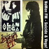 NoMen FM #43 - Suicide and Alan Vega