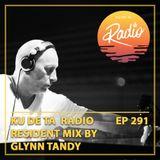 KU DE TA Radio #291 Pt. 2 Resident mix by Glynn Tandy