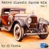 DJ Kosta - Retro Classic Dance Mix Vol 5 (Section 2018)