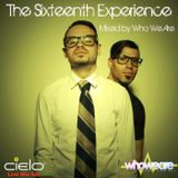 The Sixteenth Experience - Mixed by Who We Are
