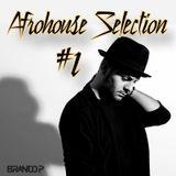 Dj Branco P. - AfroHouse Selection #1