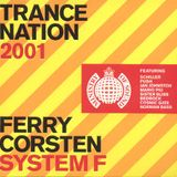 Ferry Corsten - Trance Nation 2001