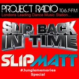 Slipmatt's Slip Back In Time Show on Project Radio 14-12-11 (Jungle Special)