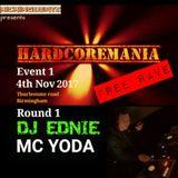 HARDCORE MANIA 1 round 1- DJ EDNIE MC YODA Nov 2017   KICKINGBEATS   live Birmingham  sy hixxy