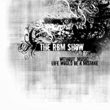 The RBM Show - 64th Episode