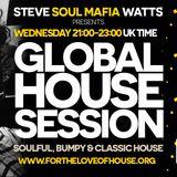 1 August 18 Global House Session (Steve SoulMafia Watts Radio Show)