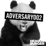 Dragon Burger – Adversary 002 – 11.01.2012