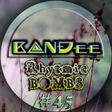 B@NĐee - ✪ Rhytmic BOMBS #45 ✪