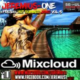 Hot Fresh Summer Jamz Vol. 5, 2016 (R&B, Afrobeats, Pop, Hip Hop)