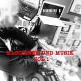 Maschinen Und Musik (Volume 1)