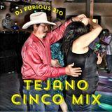 Furious TEJANO CINCO Mix