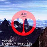 Melodic Techno Mix 2019 Teho , Worakls , Solomun , Boris Brejcha , Ben C & Kalsx vol 33