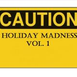 Holiday Madness Vol. 1