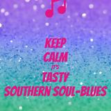 """Dj..She'saLady """"Tastee'SouthernSoul/Blues Mix"""""""