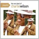 Charlie Wilson - Playlist The Very Best Of Charlie Wilson (2012)