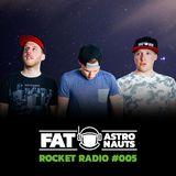 Fat Astronauts - Rocket Radio 005 (Live Special)