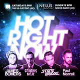 Hot Right Now - Saturday 7th October 2017 - with James Bowers & Paul Morrell