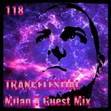 Trancelestial 118 (Milan T Guest Mix)