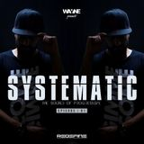 SYSTEMATIC Episode.1