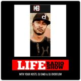 KB INTERVIEW LIVE ON LIFE RADIO HOSTED BY DJDMD & DJOVERFLOW