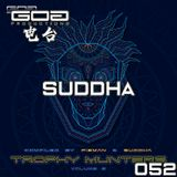 GoaProductions Radio 052: Suddha - Trophy Munters Vol.2 Release Party