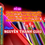 Đề tài: Chữ Bát-Chánh rõ-ràng trong giấy-Nguyễn Thanh Giàu