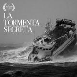 La tormenta secreta - Documental sonoro (sonodoc 2016)