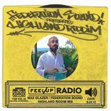 Feel Up Radio Vol.32 - Max Glazer Highland Riddim Mix