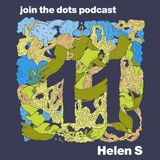 Join The Dots #11 // Helen S