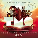 House Wars Radioshow Vol.5 mixed by T.M.O
