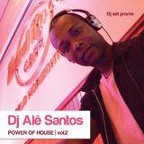 Dj Alê Santos - Power of House Vol.2