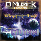 DMuzick - Expansion Pt 3... Enlightened
