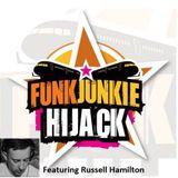 FunkJunkie Hijack Show Featuring Russell Hamilton 8th December 2016