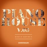 Martino B - Piano House vol.005 (June 2016)