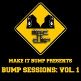 Bump Sessions Vol. 1 Spring Break Edition