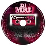 60 Minutes Of PRAISE Mixtape