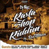 Rasta Shop Riddim 2016  - Mix Promo By Faya Gong