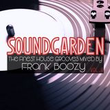 SoundGarden Vol.4 - The Finest House Grooves Mixed by Frank Boozy