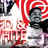 RED & WHITE PARTY JULY 28TH MIXED BY DJ JL PASTOR