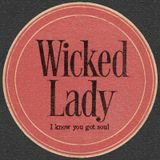 Wicked Lady - Sultry