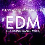 DJ Steve 1st edm Mix 2015