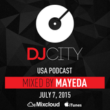 Mayeda - DJcity Podcast - July 7, 2015