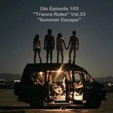 """Gio Ep.103 """"Trance Rules"""" Vol.33 """"Summer Scape"""""""