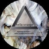 matthias springer – hello strange podcast #103