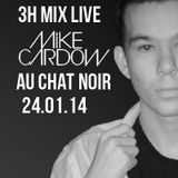 Mike Cardow @ Chat Noir [France, Dijon] le 24/01/14 3 hours  !