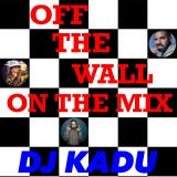 OFF THE WALL ON THE MIX
